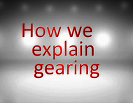 How we explain gearing.png